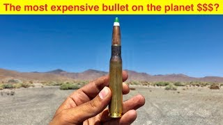 The Most Expensive Bullet in the World