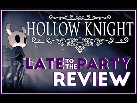 Hollow Knight  -  Late to the Party Review