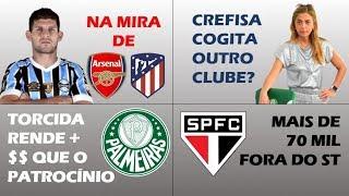 Kannemann cobiçado / Crefisa no Botafogo? / Torcida dá lucro no Verdão / SP sofre com sócio-torcedor