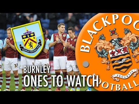 Ones To Watch - Burnley