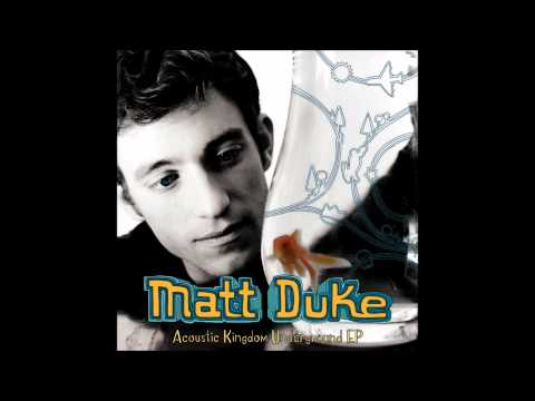 Matt Duke - Kingdom Underground