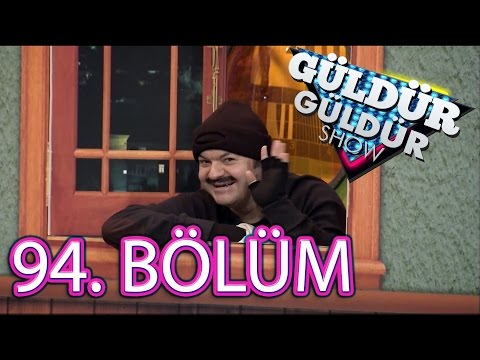 Güldür Güldür Show 94. Bölüm
