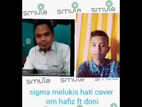 Cover sigma melukis hati by om hafiz ft doni