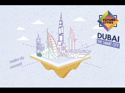 How Dubai is Building the City of the Future (Future Cities by Skift and MasterCard)