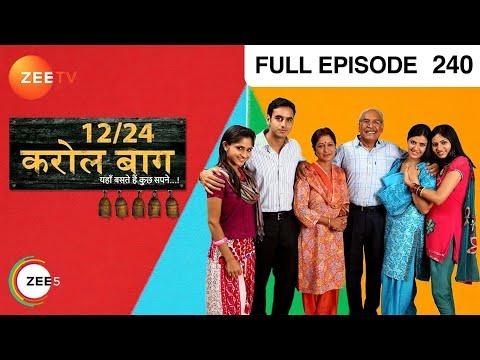 12/24 Karol Baug - Episode 240