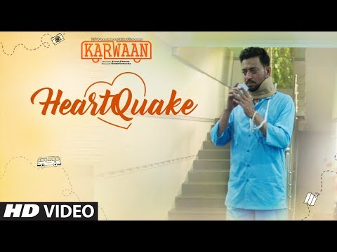 Heartquake Video Song | Karwaan | Irrfan Khan, Dulquer Salmaan, Mithila Palkar |  Papon