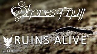 SHORES OF NULL - Ruins Alive
