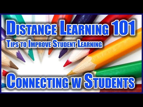 Distance Learning 101: #5 Connecting with Students