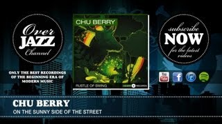 Chu Berry - On The Sunny Side Of The Street
