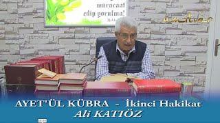 Ayet'ül Kübra - İkinci Hakikat
