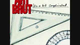 Watch Art Brut Post Soothing Out video