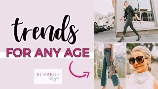 5 Trends You Can Rock At ANY Age