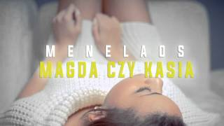 Menelaos - MAGDA CZY KASIA (Official Audio 2016)