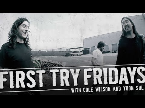 Cole Wilson - First Try Friday
