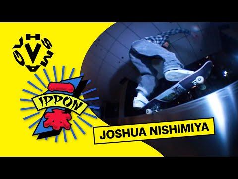 [IPPON] JOSHUA NISHIMIYA / 西宮ジョシュア