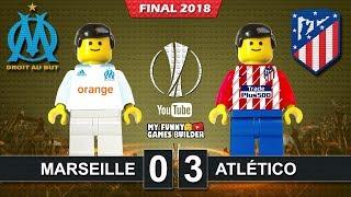 Europa League Final 2018 Olympique Marseille vs Atletico Madrid 0-3 Goals Highlights Lego Football