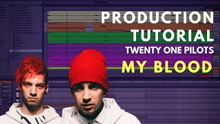 Production Tutorial: twenty one pilots - My Blood | Beat Academy