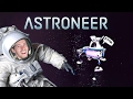 THE FINAL FRONTIER - Astroneer Gameplay Part 4