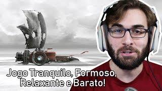 Jogo Tranquilo, Formoso, Relaxante e Barato! | FAR: Lone Sails