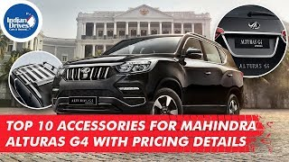 Top 10 Accessories For Mahindra Alturas G4 With Pricing Details