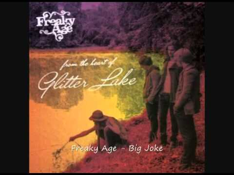 Freaky Age - Big Joke