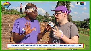 What's the Difference Between FRIDGE and REFRIGERATOR? Street Quiz South Africa | Street Quiz Mzansi