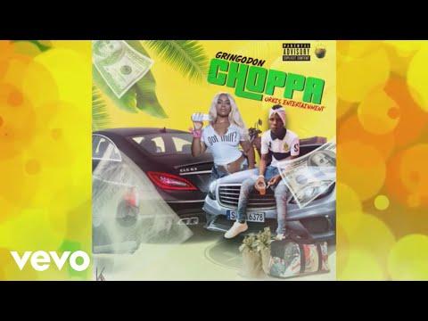 Gringodon - Choppa (Official Audio)