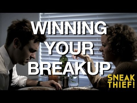 Winning Your Breakup: a COMMERCIAL PARODY by UCB's Sneak Thief!
