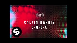 Calvin Harris - C.U.B.A. (Official Audio)
