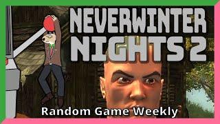 Neverwinter Nights 2 — Always be tutorialing! — Yahweasel's Random Game Weekly