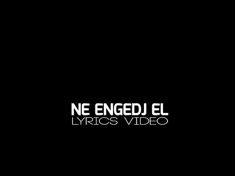 Wolf Kati - Ne Engedj El (lyrics Styling)