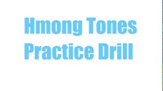 Hmong Tones Practice Drill