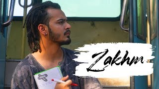 Zakhm | Nitesh A.K.A Nick | Latest Hindi Rap Song 2019