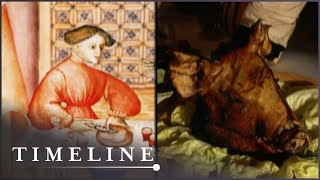 Lets Cook History: The Medieval Feast (Medieval Documentary) | Timeline
