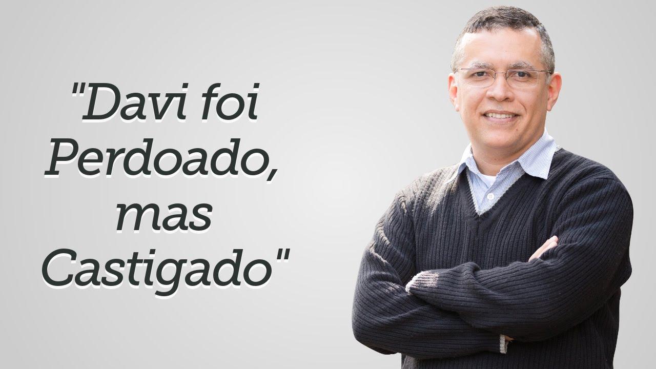 """""""Davi foi Perdoado, mas Castigado"""" - Daniel Santos"""