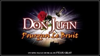 Pourquoi Le Bruit em Don Juan de Felix Gray (Legendado)