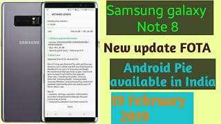 Samsung Note 8 Update Android Pie available in India Samsung one UI add new features