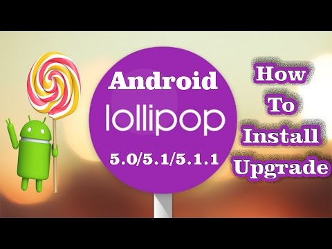 ✔ How to Install / Upgrade ANDROID LOLLIPOP (5.0 - 5.1 - 5.1.1) (Safe Easy Simple) **EDITED** thumbnail