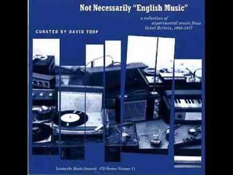Not Necessarily 'English Music' - Derek Bailey: Improvisation 5 [1971]