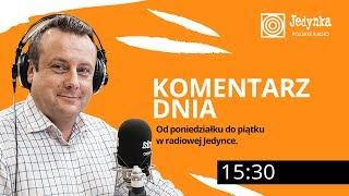 Adrian Klarenbach (19.04.2019) Komentarz Dnia w radiowej Jedynce