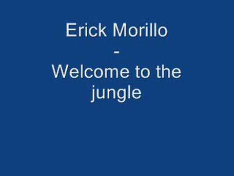 Erick Morillo - Welcome to the jungle