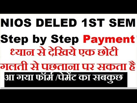 NIOS DELED 1ST Semester Form Fill and Payment, Step by Step Process   Online Partner