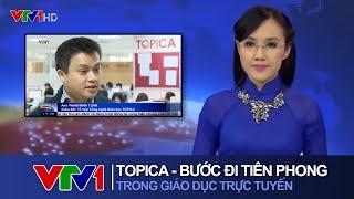 Thời sự nói về chương trình Học tiếng anh Topica Native