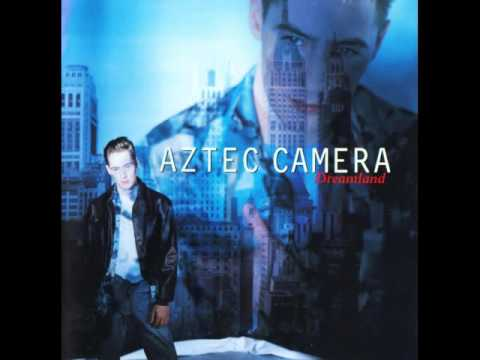 Aztec Camera - Let Your Love Decide