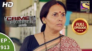 Crime Patrol Satark - Ep 913 - Full Episode - 22nd April, 2018