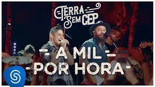 download musica Jorge & Mateus - A Mil Por Hora Terra Sem CEP Vídeo