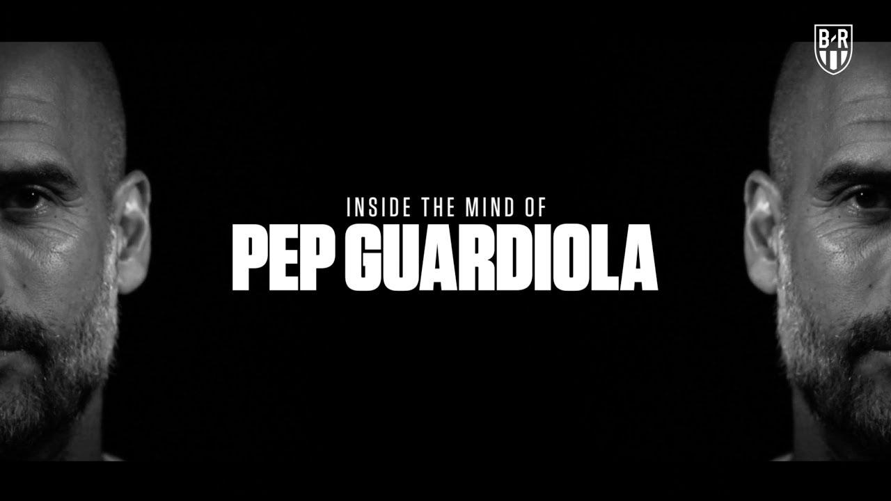 Inside The Mind of Pep Guardiola