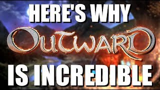 Outward is Incredible, Here's Why!