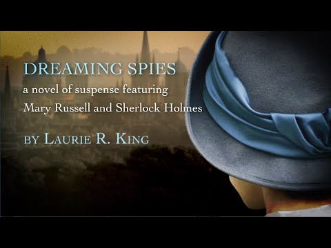 Dreaming Spies by Laurie R. King Mary Russell and Sherlock Holmes (2015, Hardcover)