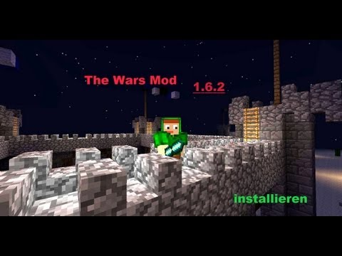 The Wars Mod 1.6.2 installieren [Minecraft 1.6.2] [Deutsch/German]